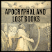 APOCRYPHAL AND LOST BOOKS